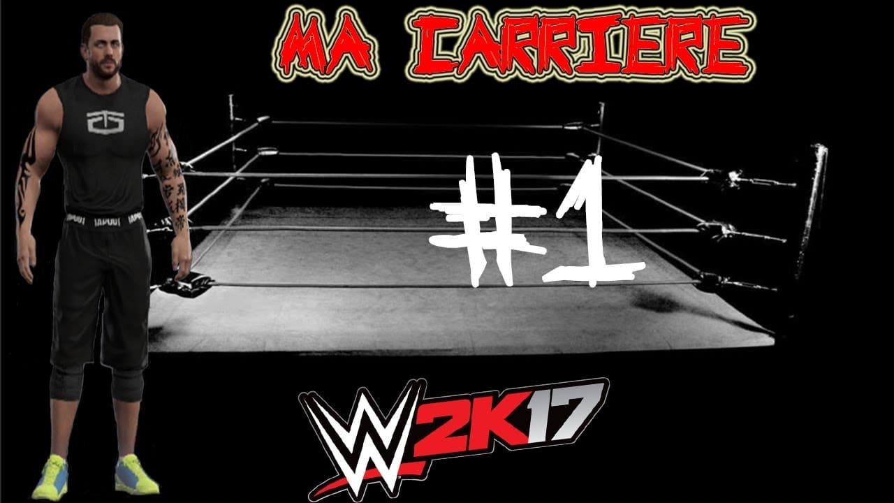 WWE2K17 – Ma carrière – Episode 1